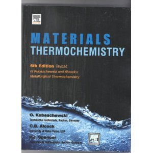 Materials Thermochemistry, 6th Edition Revised